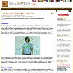 Vibration-Oscillation Diagnosing and Healing Therapy