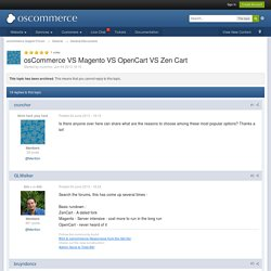 osCommerce VS Magento VS OpenCart VS Zen Cart - General Discussions