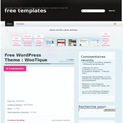 Free Templates, Thème gratuit - Download Wordpress, Joomla, OsCommerce, PowerPoint, CSS, Flash, HTML