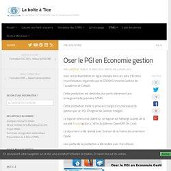 Oser le PGI en Economie gestion