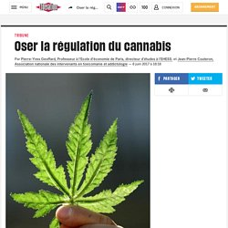 Oser la régulation du cannabis