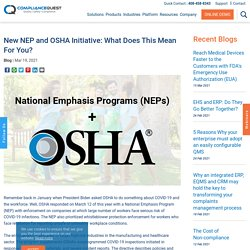 New NEP and OSHA Initiative: What Does This Mean For You?