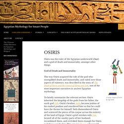 Osiris - Egyptian Mythology for Smart People