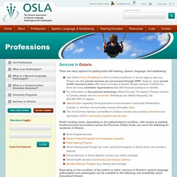 Getting help with hearing, speech, language & swallowing -OSLA - Ontario