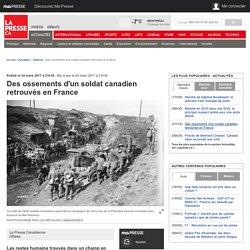 Des ossements d'un soldat canadien retrouvés en France