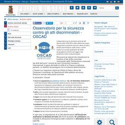 Osservatorio per la sicurezza contro gli atti discriminatori - OSCAD