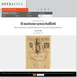 Ossessione identitaria e fertilità della razza — Franco Berardi Bifo — OperaViva Magazine