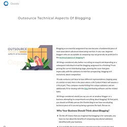Outsource Technical Aspects Of Blogging