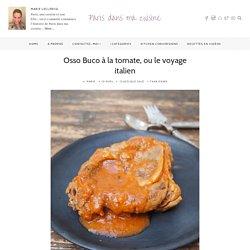 Osso Buco à la tomate, ou le voyage italien