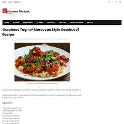 Ossobuco Tagine (Moroccan Style Ossobuco) Recipe