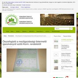 Összefoglaló a mezőgazdasági őstermelői igazolványról szóló Korm. rendeletről