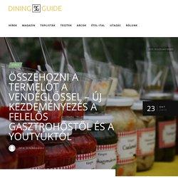 Összehozni a termelőt a vendéglőssel - új kezdeményezés a Felelős Gasztrohőstől és a YouTyúktól - Dining Guide