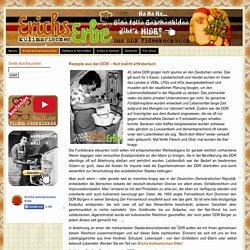 Essen in der DDR: Rezepte für ostdeutsche Gerichte - Erichs kulinarisches Erbe