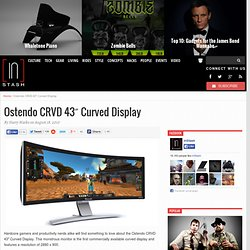 Ostendo CRVD 43″ Curved Display | inStash