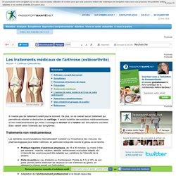 Arthrose (Ostéoarthrite) - Traitements médicaux