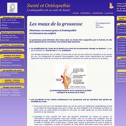 Les maux de la grossesse - Ostéopathe Paris 8 - Cabinet d'ostéopathie - Anne LANOUX - Ostéopathe D.O. - La sant� par l'ostéopathie