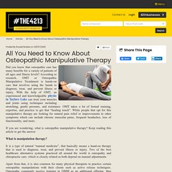 All You Need to Know About Osteopathic Manipulative Therapy - 4213 Business Member Article By Russell Butlere