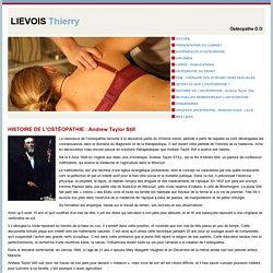 HISTOIRE DE L'OSTÉOPATHIE : Andrew Taylor Still - Osteopathe Lille