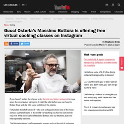 Gucci Osteria's Massimo Bottura is offering free virtual cooking classes on Instagram