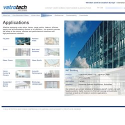 Vetrotech Saint-Gobain Österreich - Applications