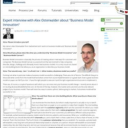 "Expert interview with Alex Osterwalder about ""Business Model Innovation"""