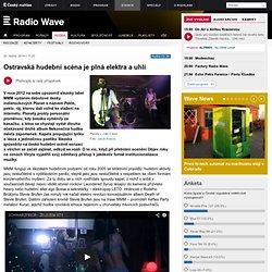Ostravská hudební scéna je plná elektra a uhlí