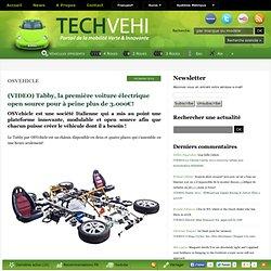 (VIDEO) Tabby, la première voiture électrique open source pour à peine plus de 3.000€!