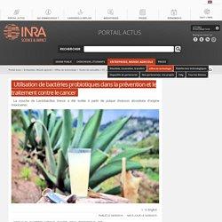 INRA 28/08/19 Utilisation de bactéries probiotiques dans la prévention et le traitement contre le cancer