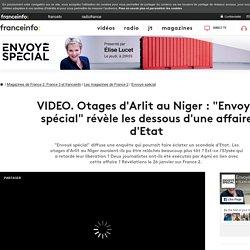 Otages d'Arlit au Niger : Envoyé spécial révèle les dessous d'une affaire d'Etat