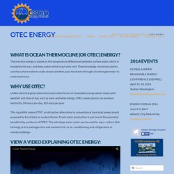 Why use OTEC?