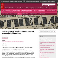 Othello: the role that entices and enrages actors of all skin colours