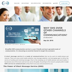 Why SMS Over Other Channels Of Communication?