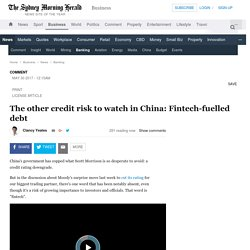 The other credit risk to watch in China: Fintech-fuelled debt