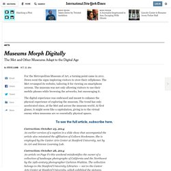 The Met and Other Museums Adapt to the Digital Age - NYTimes.com