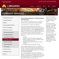Copyright technology: Using Video and Audio in Teaching (online and otherwise) · University of Minnesota Libraries
