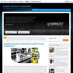 Otopark Bariyer Sistemleri Nedir? Nasıl Uygulanır? ~ Access Kontrol Sistemleri