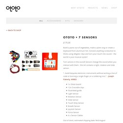 Ototo + 7 Sensors — Ototo - Make Music From Anything