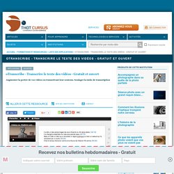 oTranscribe - Transcrire le texte des vidéos - Gratuit et ouvert