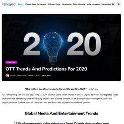 OTT Trends and Predictions for 2020