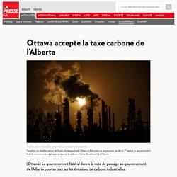 Ottawa accepte la taxe carbone de l'Alberta