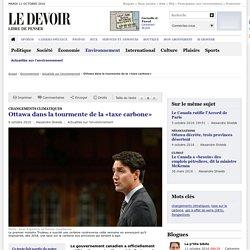 Ottawa dans la tourmente de la «taxe carbone»