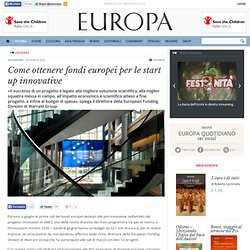 Come ottenere fondi europei per le start up innovative