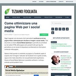 Come ottimizzare una pagina Web per i social: Facebook, Twitter e Google+