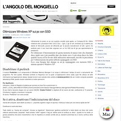 Ottimizzare Windows XP sui pc con SSD « L'ANGOLO DEL MONGIELLO - Nightly