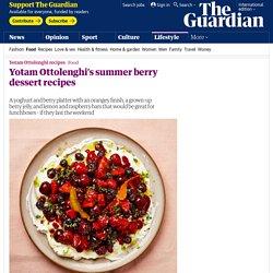 Yotam Ottolenghi's summer berry dessert recipes