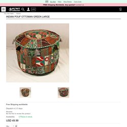 Shop INDIAN POUF OTTOMAN GREEN LARGE at MultimateCollection.