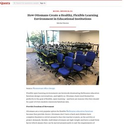 How Ottomans Create a Healthy, Flexible Learning Environment in Educational Institutions