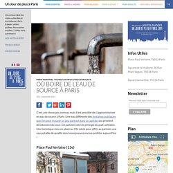 Où boire de l'eau de source à Paris