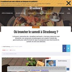 Où bruncher le samedi à Strasbourg?