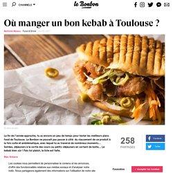 Où manger un bon kebab à Toulouse ?